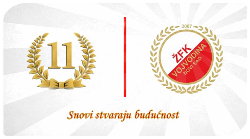 ŽFK Vojvodina slavi 11. rođendan