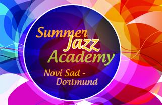 Uskoro počinje 8. Letnja Jazz akademija Novi Sad – Dortmund