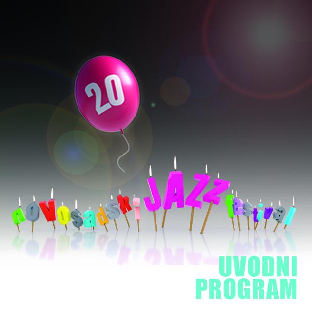 20. Novosadski džez festival – Uvodni program