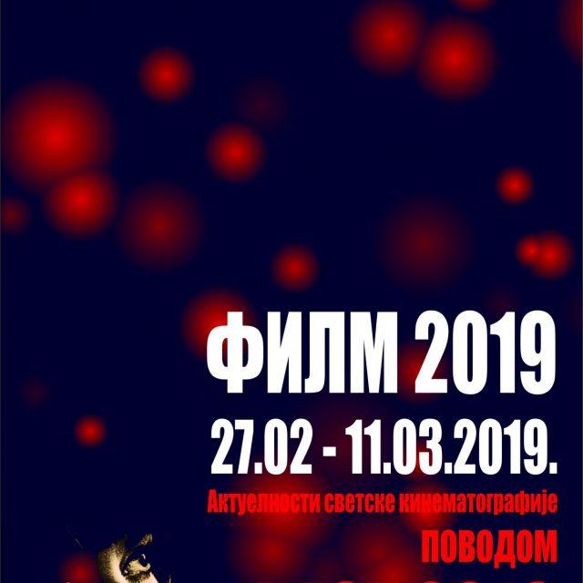 FILM 2019 od 27.02. do 11.03. Aktuelnosti svetske kinematografije povodom FEST-a 2019