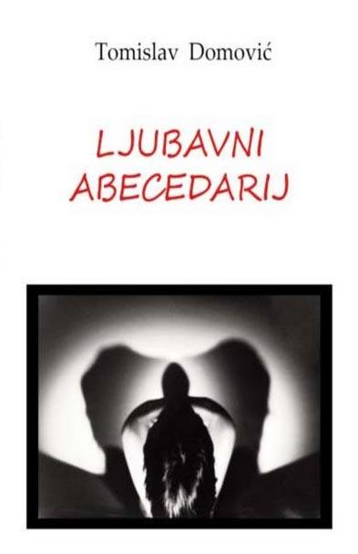 """Promocija knjige pesama """"Ljubavni abecedarij"""" Tomislava Domovića 25. oktobra u KCNS"""