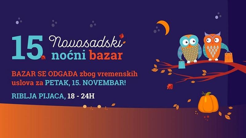 PETNAESTI NOVOSADSKI NOĆNI BAZAR I OVOG PUTA NA RIBLJOJ PIJACI 15. novembar, Riblja pijaca