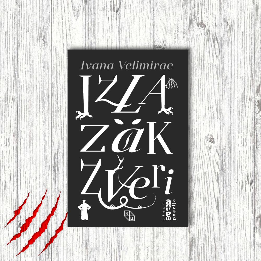 Ново издање КЦНС издаваштва: Ивана Велимирац – Излазак звери
