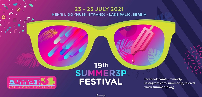 19. SUMMER3P FESTIVAL – MADE IN SERBIA
