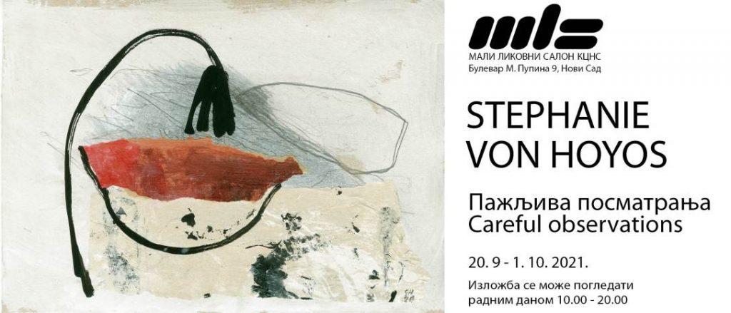 """Изложба STEHPANIE VON HOYOS """"Пажљива посматрања Careful observations"""" до 1. октобра у Малом ликовном салону"""